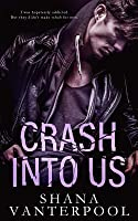 Crash Into Us