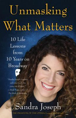 Unmasking What Matters 10 Life Lessons From 10 Years on Broadway