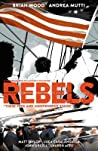 Rebels, Vol. 2: These Free and Independent States