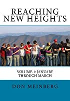 Reaching New Heights: Volume 1: January-March