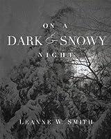 On a Dark & Snowy Night