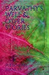 Parvathy's Well & other stories (India Book 1)