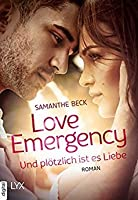 Love Emergency - Und plötzlich ist es Liebe (Love Emergency #3)