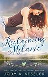 Reclaiming Melanie (Granite Lake Romance, #3)