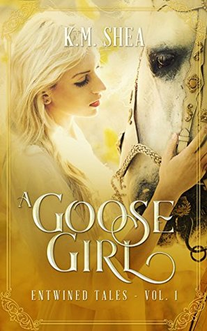 A Goose Girl by K.M. Shea