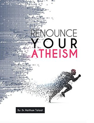 Renounce Your Atheism