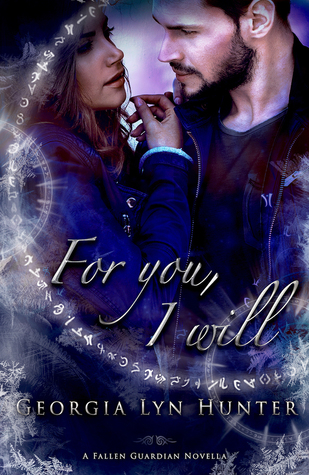 For You, I Will (Fallen Guardians #3.5)