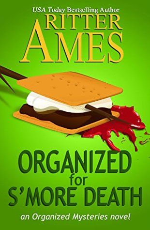 Organized for S'more Death (Organized #4)