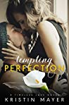Tempting Perfection (Timeless Love)