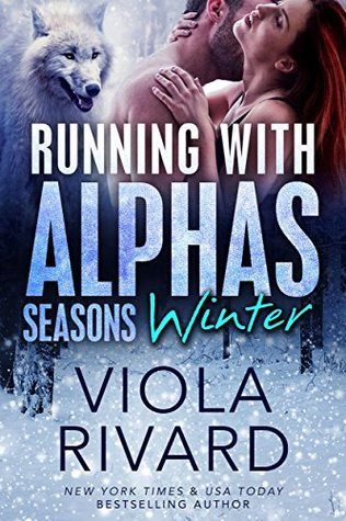 Running with Alphas: Winter (Seasons Book 1)