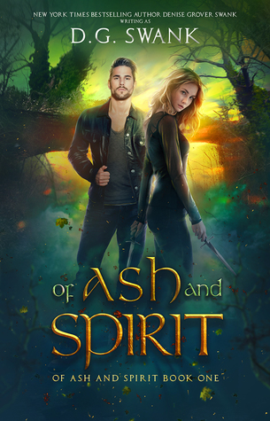 Of Ash and Spirit (Of Ash and Spirit Trilogy #1)
