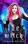 Fae Witch (Pride & Joy, #1)