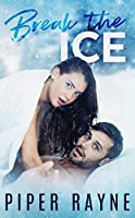 Break the Ice (Bedroom Games Book 3)