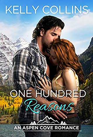 One Hundred Reasons by Kelly Collins