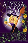 Alejandro's Sorceress (The Cardinal Witches #1)