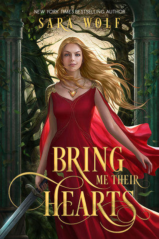 Bring Me Their Hearts, Sara Wolf, EntangledTeen, Entangled Teen, ya books, The Book Rat, BookRatMisty, book blog, backlist love, favorite YA books, YA fantasies