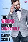 The Wrong Kind of Compatible (Love Undercover, #1)