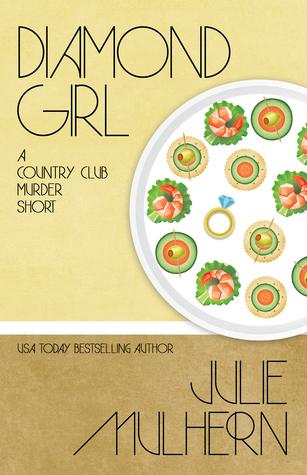 Diamond Girl (The Country Club Murders, #6.5)