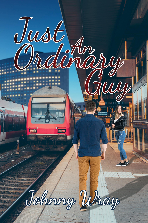 Just an Ordinary Guy Johnny Wray