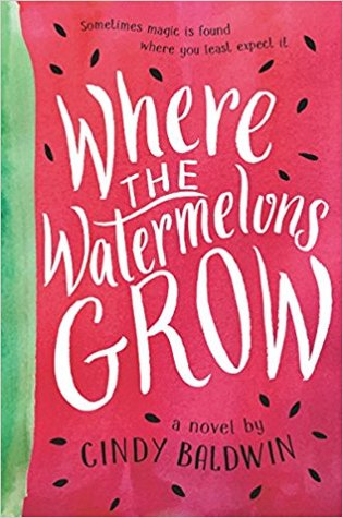 Where the Watermelons Grow cover (link to Goodreads)