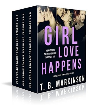 Girl Love Happens - G&T Lesbian Romance Season One