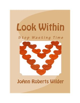 Look Within-Stop Wasting Time