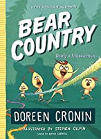 Bear Country: Bearly a Misadventure (The Chicken Squad Book 6)