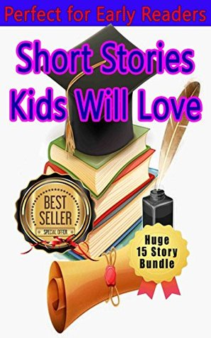 Children's Learning Adventure 5: Bundle with 15 stories, Bedtime story, Beginner readers, Adventure, Animal stories, Teach Values Book, free story (prime) Rhymes, Fantasy, Education