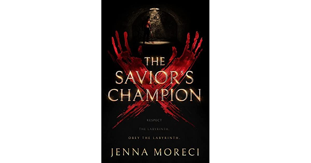 The Savior's Champion (The Savior's Series, #1) by Jenna Moreci