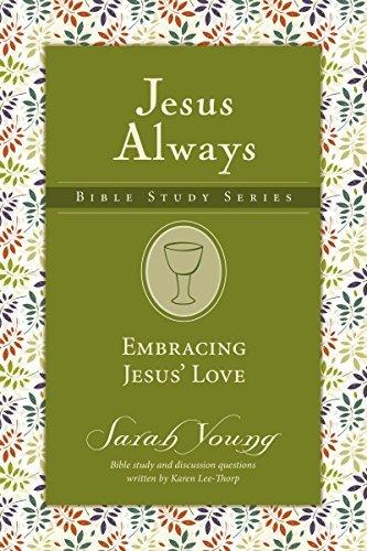 Embracing Jesus' Love (Jesus Always Bible Studies)