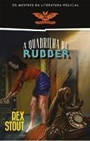 A Quadrilha de Rubber (Nero Wolfe, #3)