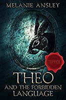 Theo and the Forbidden Language (The Book of Theo #1)