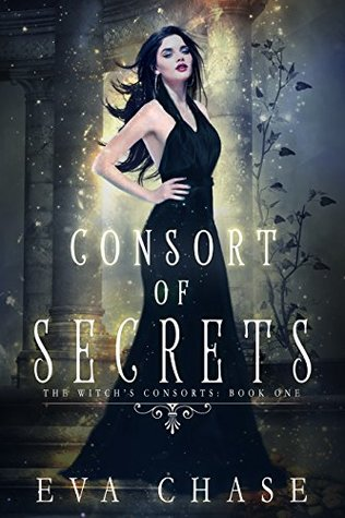 Consort of Secrets by Eva Chase