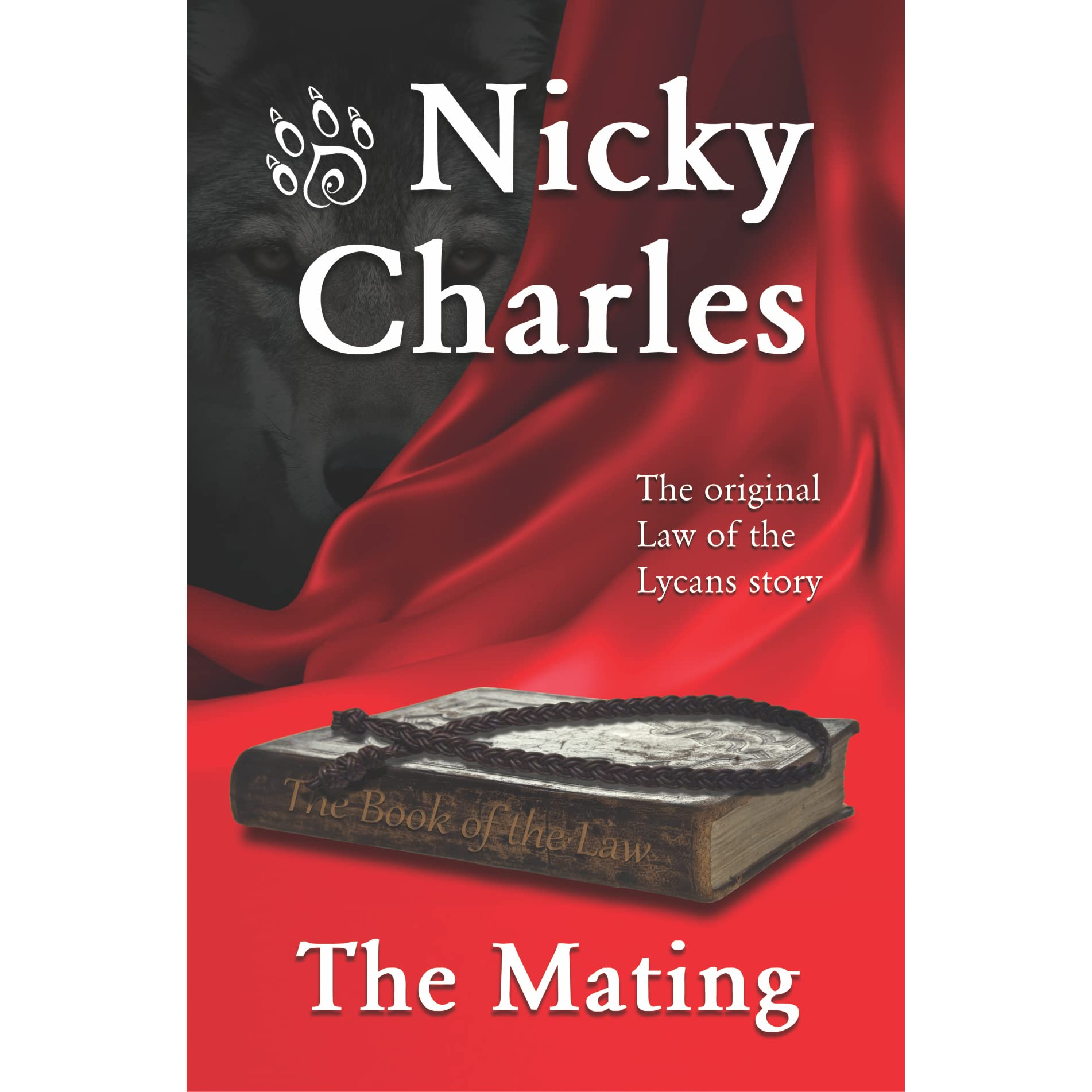 The Mating (Law of the Lycans, #1) by Nicky Charles