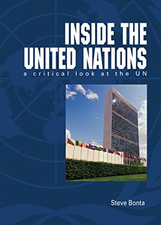 Inside the United Nations: A critical look at the UN