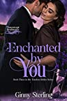 Enchanted by You (Timeless Brides #3)