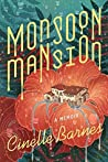 Book cover for Monsoon Mansion: A Memoir