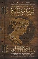 Megge of Bury Down (The Bury Down Chronicles Book 1)