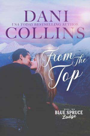 From the Top (Blue Spruce Lodge, #2)