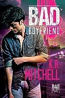 Bad Boyfriend (Bad in Baltimore, #2)