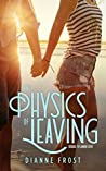 The Physics of Leaving (Lumen Cove Book 2)