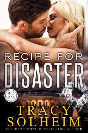 Recipe for Disaster (Men of the Secret Service, #1)