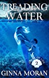 Treading Water (Spark of Life #2)