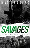 Savages (The Jason King Files #3)