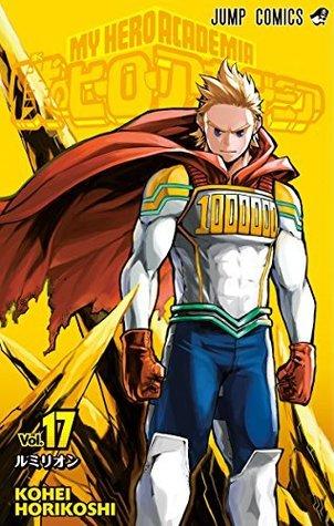僕のヒーローアカデミア 17 [Boku No Hero Academia 17] (My Hero Academia, #17)