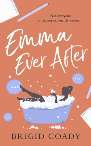 Emma Ever After by Brigid Coady