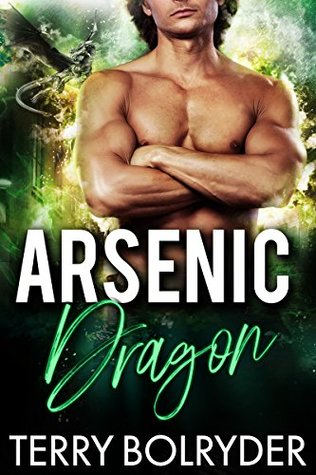 Arsenic Dragon by Terry Bolryder