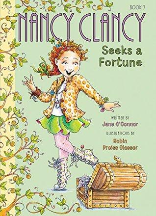 Nancy Clancy Seeks a Fortune by Jane O'Connor