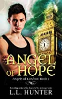 Angel of Hope (Angels of London #1)