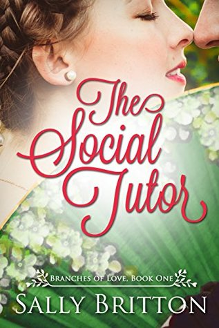 The Social Tutor (Branches of Love #1)